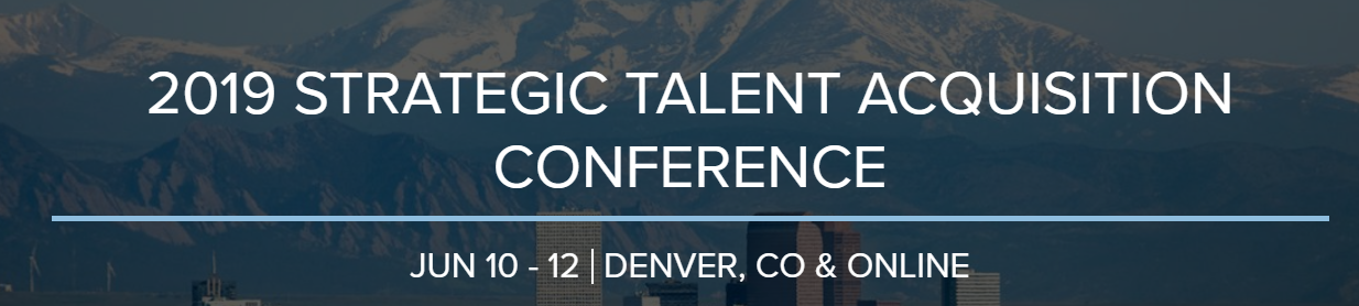 2019 Strategic talent acquisition cpnference