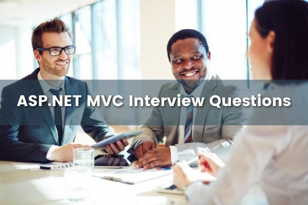 ASP.NET-MVC-Interview-Questions
