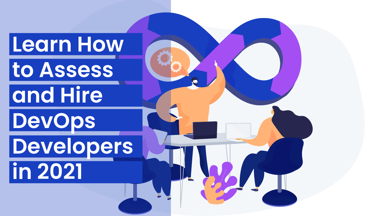 DevOps-Learn-How-to-Assess-and-Hire-DevOps-Developers-in-2021-Sm-image