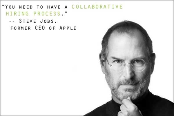 Collaborative hiring process Steve Jobs