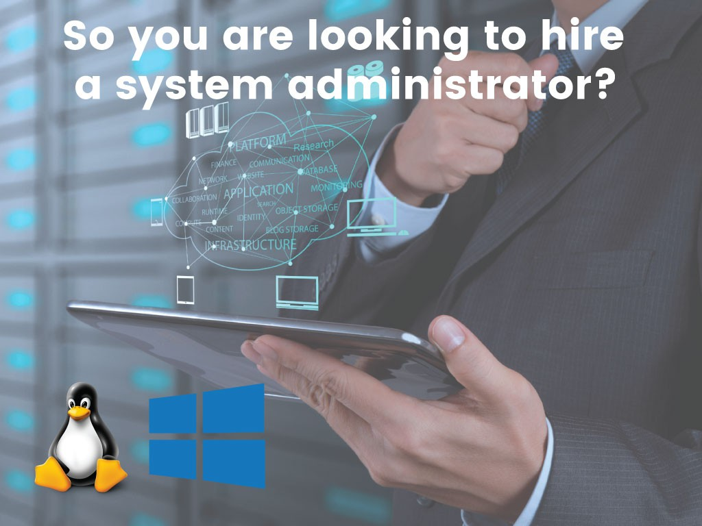 How to Assess & Hire System Administrator