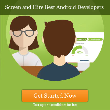 how to evaluate and hire an android developer