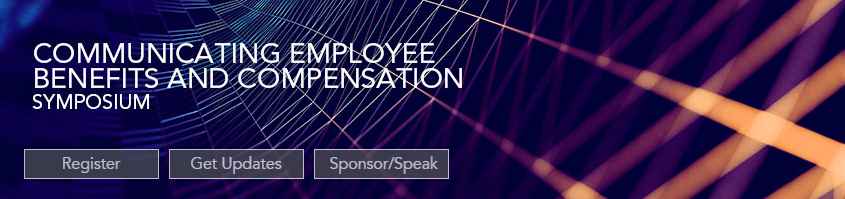 The conference board - Communicating Employee Benefits and Compensation Symposium