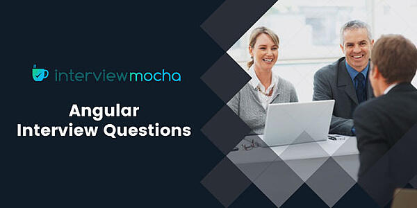 Interview Questions for Recruiting Experienced AngularJS Developers