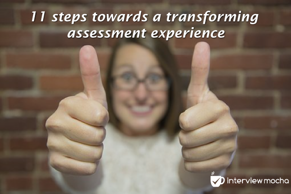 11 Steps Towards a Transforming Assessment Experience