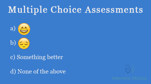 Multiple Choice Questions (MCQs) as an assessment vehicle