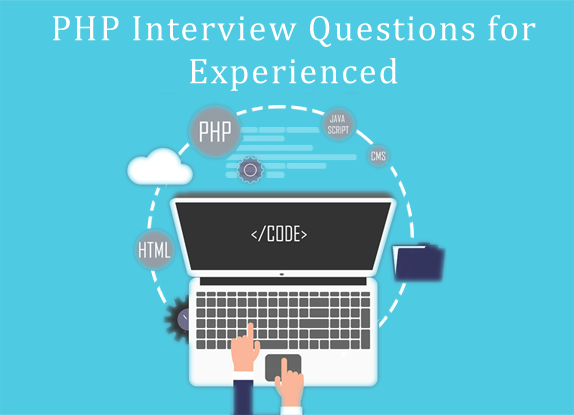 30 proven PHP Interview Questions for Experienced