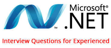 .NET Interview Questions for Experienced