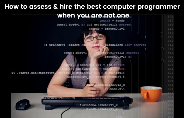 How to assess & hire programmer when you don't have programming skills
