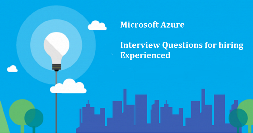Microsoft Azure Interview Questions to hire Windows Azure Developer