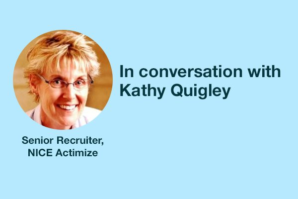 """Recruiters need to be more accountable. They need to lead."" - Kathy Quigley"