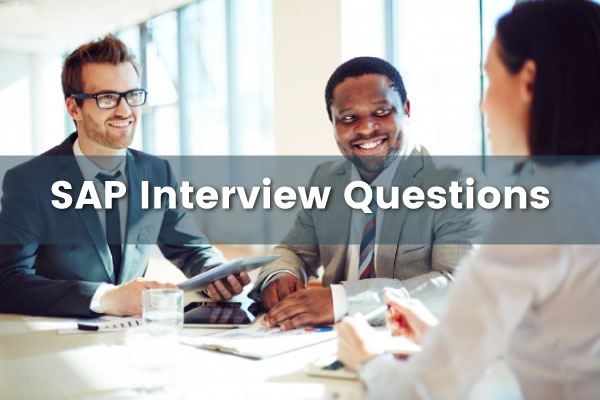 Miscellaneous Interview Questions For SAP