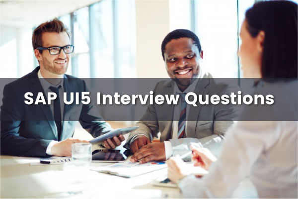 SAP UI5 Interview Questions