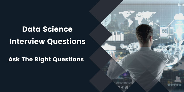 53 Categorized Data Science Interview Questions For Technical Recruiters & Hiring Managers